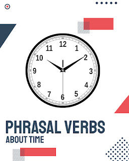 Common phrasal verbs about time -- Learn English
