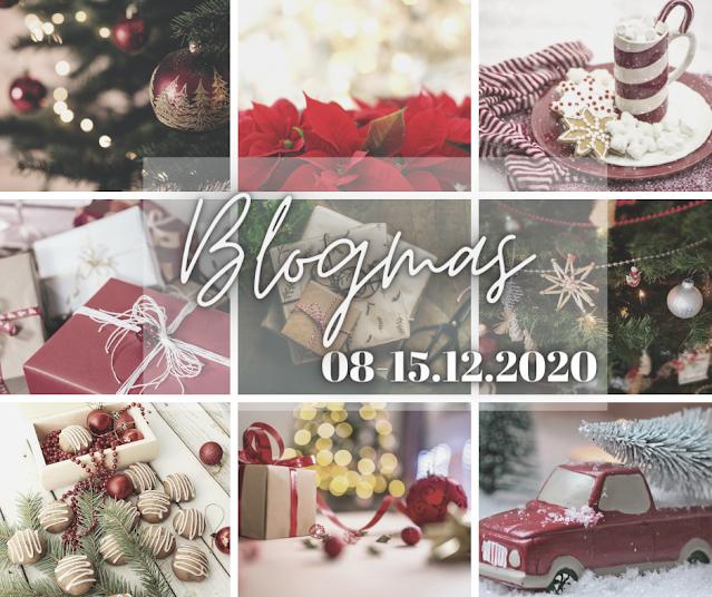 Blogmas 08-15.12.2020 i 8 propozycji blogowych