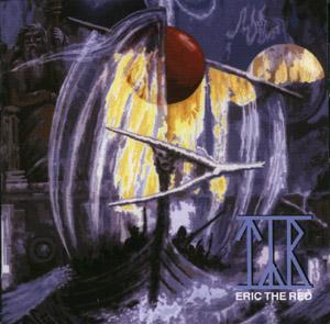 """Ο δίσκος των Týr """"Eric the Red"""""""