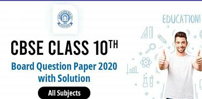 cbse board exam question paper 2020 class 10 with Solution All Subjects