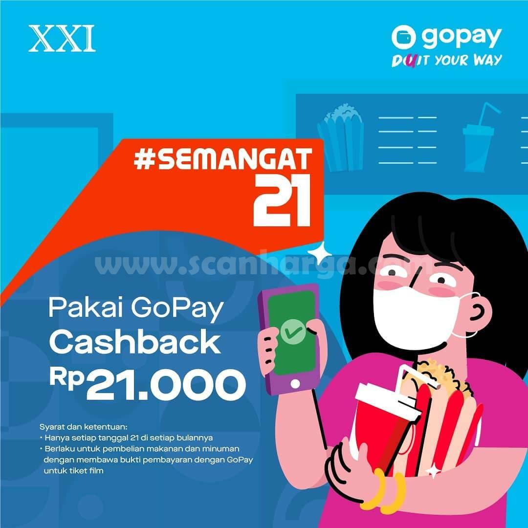 CINEMA XXI Promo SEMANGAT 21 - Cashback Rp 21.000 Pakai Gopay