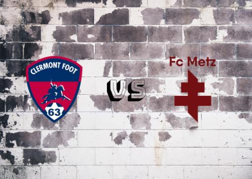 Clermont Foot vs Metz  Resumen
