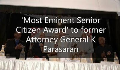 'Most Eminent Senior Citizen Award' to former Attorney General K Parasaran