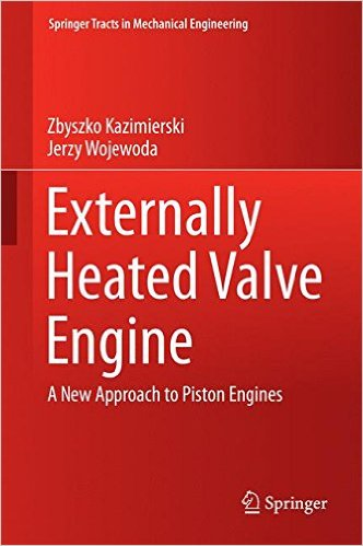 Externally Heated Valve Engine A New Approach to Piston Engines,Externally Heated Valve Engine A New Approach to Piston Engines pdf,download Externally Heated Valve Engine A New Approach to Piston Engines,stirling engine, sterling motor,stirling engine project,large stirling engine for sale ,internal combustion engine,heat engine,sterling generators
