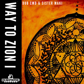 Dub Cmd & Sister Maki - Road To Zion I  / 2020 / Dubophonic Records