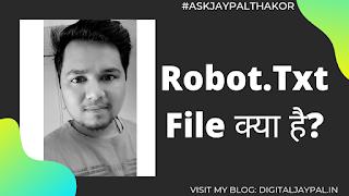 Robot.Txt File In Hindi