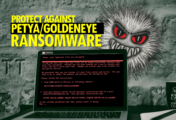 Protect Against Petya/GoldenEye Ransomware