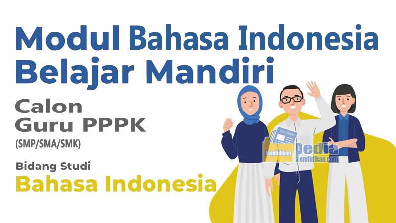 Modul Belajar Mandiri Guru ASN PPPK Bidang Studi Bahasa Indonesia Lengkap