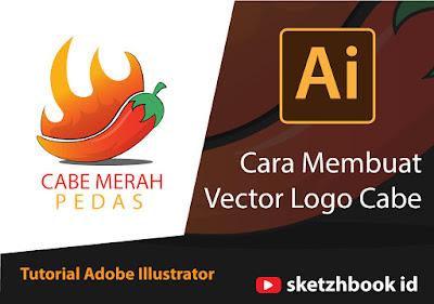 Cara Membuat Vector Logo Cabe | Tutorial Adobe Illustrator