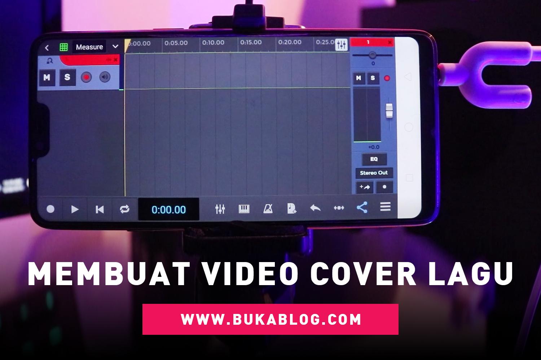 Cara Membuat Video Cover Lagu di HP Hasil Jernih