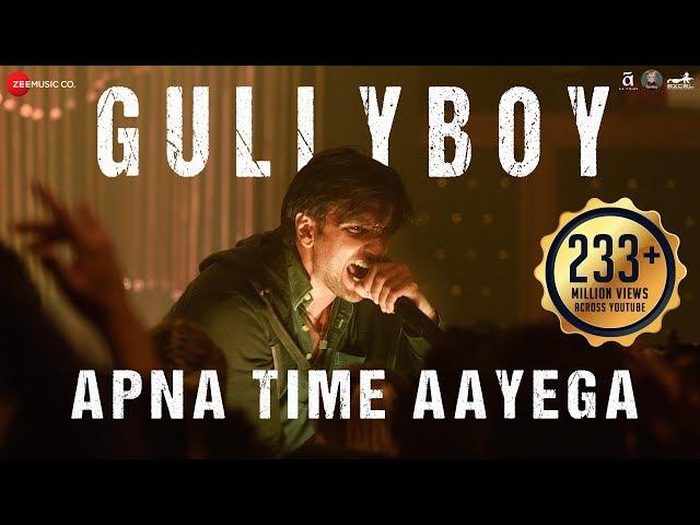 Apna Time Aayega Lyrics - Gully boy