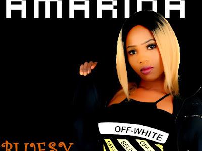 [Music] Amarina _ Bluesy || naijamp3.com.ng
