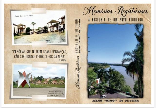 Escritor Selmo Mimo de Oliveira lança o segundo  livro MEMÓRIAS REGISTRENSES