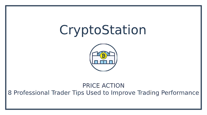 PRICE ACTION: 8 Professional Trader Tips Used to Improve Trading Performance