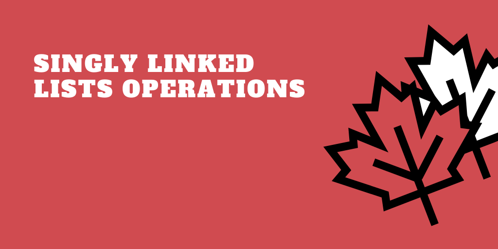 Singly linked lists operations