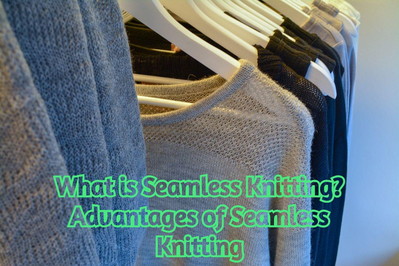Seamless Knitting