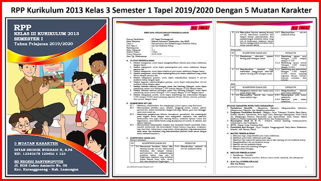 RPP Kurikulum 2013 Kelas 3 Semester 1 Tapel 2019/2020 Dengan 5 Muatan Karakter