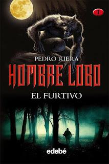 El furtivo   Hombre lobo #1   Pedro Riera