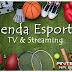 Agenda esportiva da Tv  e Streaming, segunda, 02/08/2021