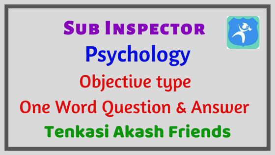 psychology study material for sub inspector one word full notes
