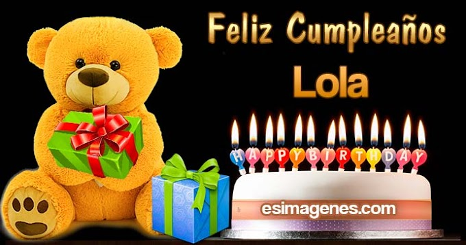 Feliz cumpleaños Lola
