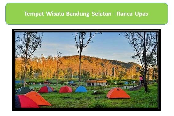 Tempat Wisata Bandung Selatan - Ranca Upas