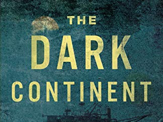 Not the right book to read during the pandemic: Dark Continent by Scott Reardon