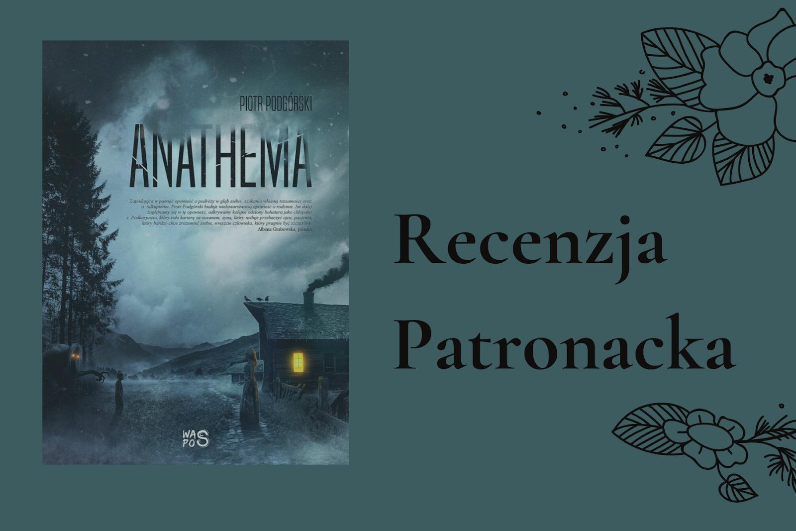 """PRZEDPREMIEROWO Co oznacza """"Anathema"""" Piotr Podgórski"""