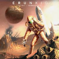 Crunkid - Extra Terrestrial