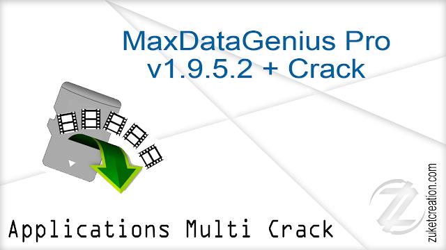 MaxDataGenius Pro v1.9.5.2 + Crack   | 4.47 MB