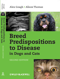 Breed Predispositions to Disease in Dogs and Cats 2nd Edition