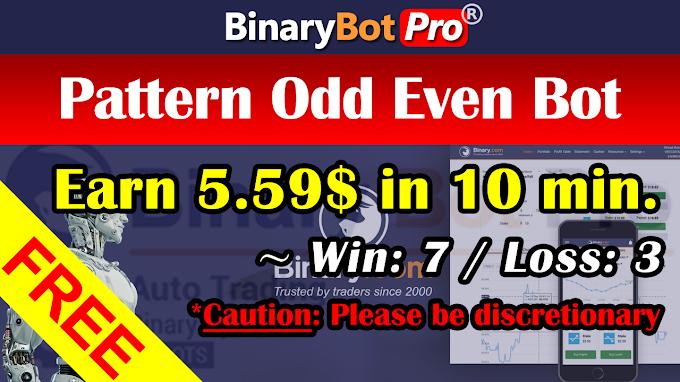 Pattern Odd Even Bot (2-Sep-2020) | Binary Bot | Free Download