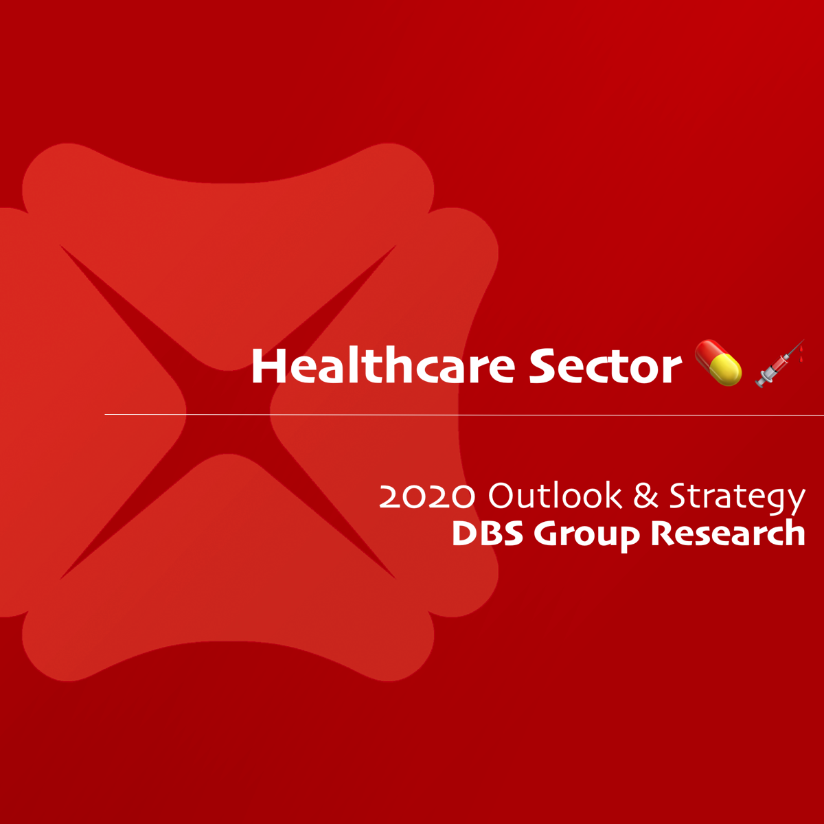 Healthcare Sector 2020 Outlook & Strategy - DBS Research | SGinvestors.io