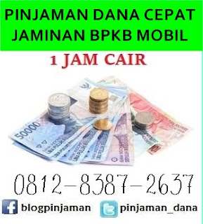 Pinjaman dana talangan gadai bpkb mobil 081283872637
