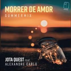 Baixar Música Morrer De Amor - Jota Quest e Alexandre Carlo (Natiruts) Mp3
