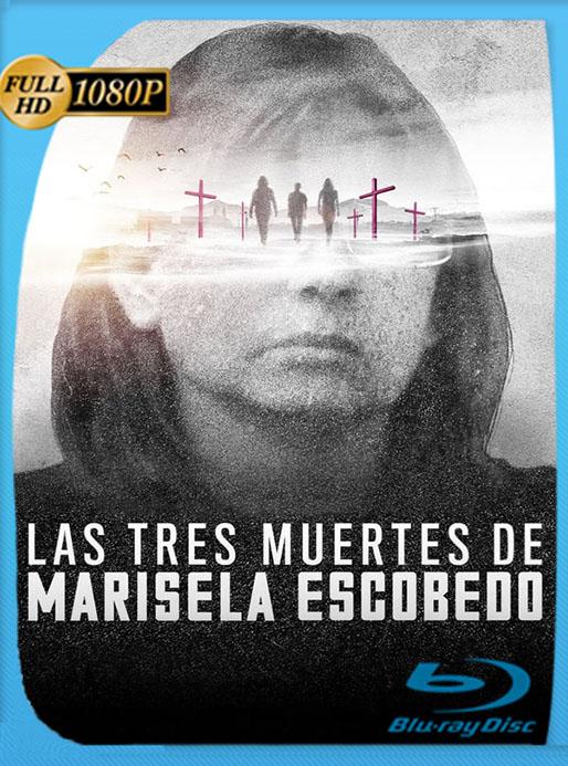 Las tres muertes de Marisela Escobedo (2020) Documental HD 1080p Latino [Google Drive] Tomyly