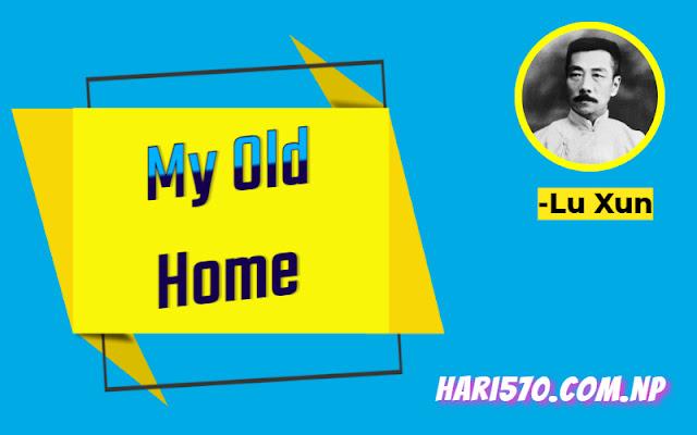 my old home by lu xun summary