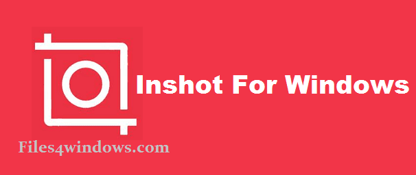 Inshot-for-windows-download