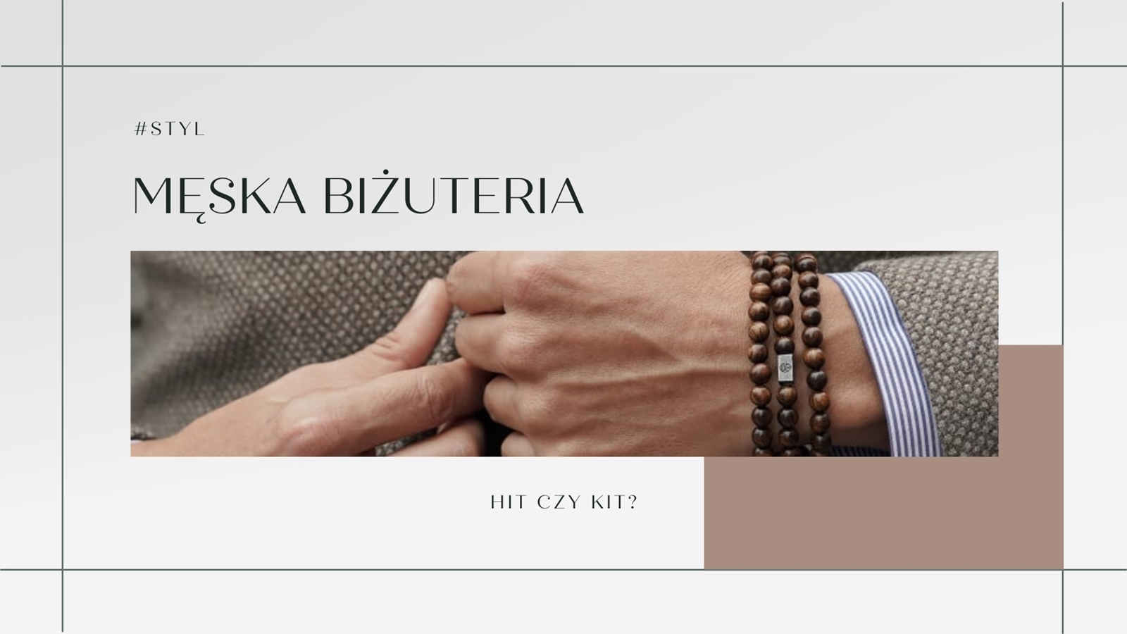 Męskie bransoletki - jak wybrać, biżuteria męska dla faceta na prezent - pomysł na prezent dla chłopaka, brata, kolegi, kumpla. Bransoletki trendhim.
