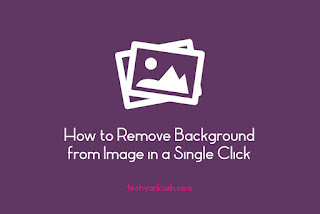 How to Remove Background From Image in a Single Click