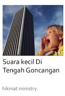 SUARA KECIL DI TENGAH GONCANGAN