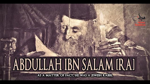 Abdullah bin Salam, Kepala Pendeta Yahudi yang Masuk Islam saat Nabi Hijrah ke Madinah
