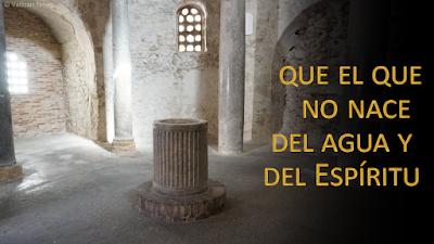 Evangelio según san (Juan 3, 1-8): El que no nace del agua y del Espíritu, no puede entrar en el Reino de Dios