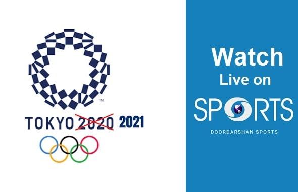 टोक्यो ओलंपिक 2021 का सीधा प्रसारण डीडी स्पोर्ट्स चैनल पर