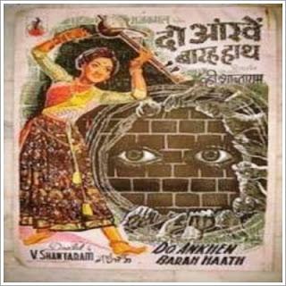 Do Aakhen Baarah Haath (1958)