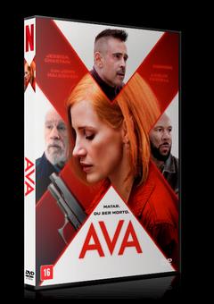 Ava – Matar ou Morrer