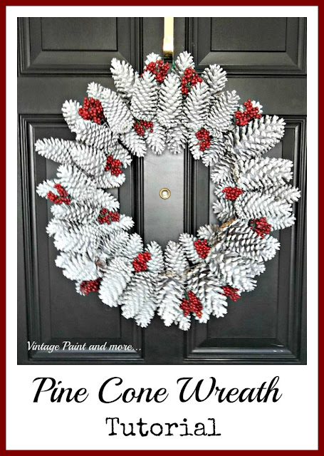 Vintage, Paint and more... how to make a seasonal wreath using classic pine cones, dollar store faux berries, white spray paint and glitter