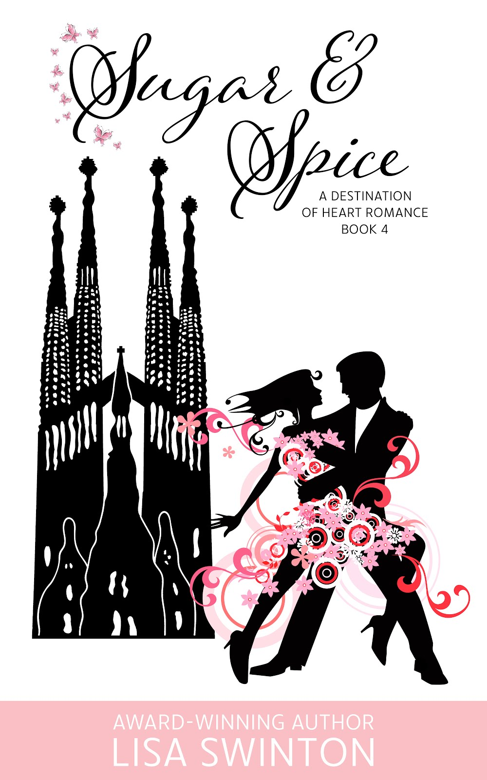 Purchase Sugar & Spice (A Destination of Heart Romance Book 4)