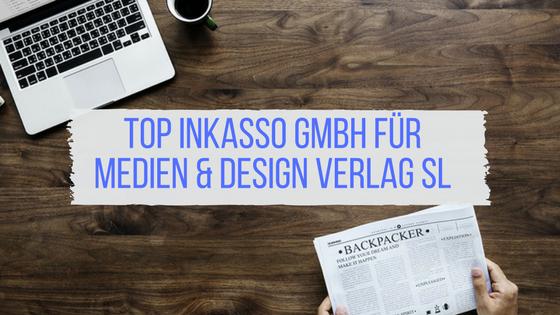 Beitragsbild: TOP Inkasso GmbH für Medien & Design Verlag SL