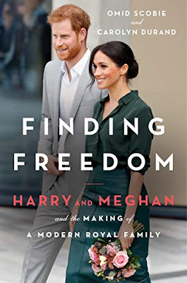 Finding Freedom biography about Prince Harry and Meghan Markle by Omid Scobie and Carolyn Durand